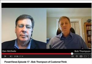 Dan McDade'sinterview with CustomerThink's Bob Thompson