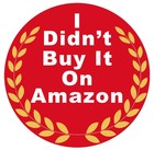 """I didn't buy it on Amazon"" Sticker"